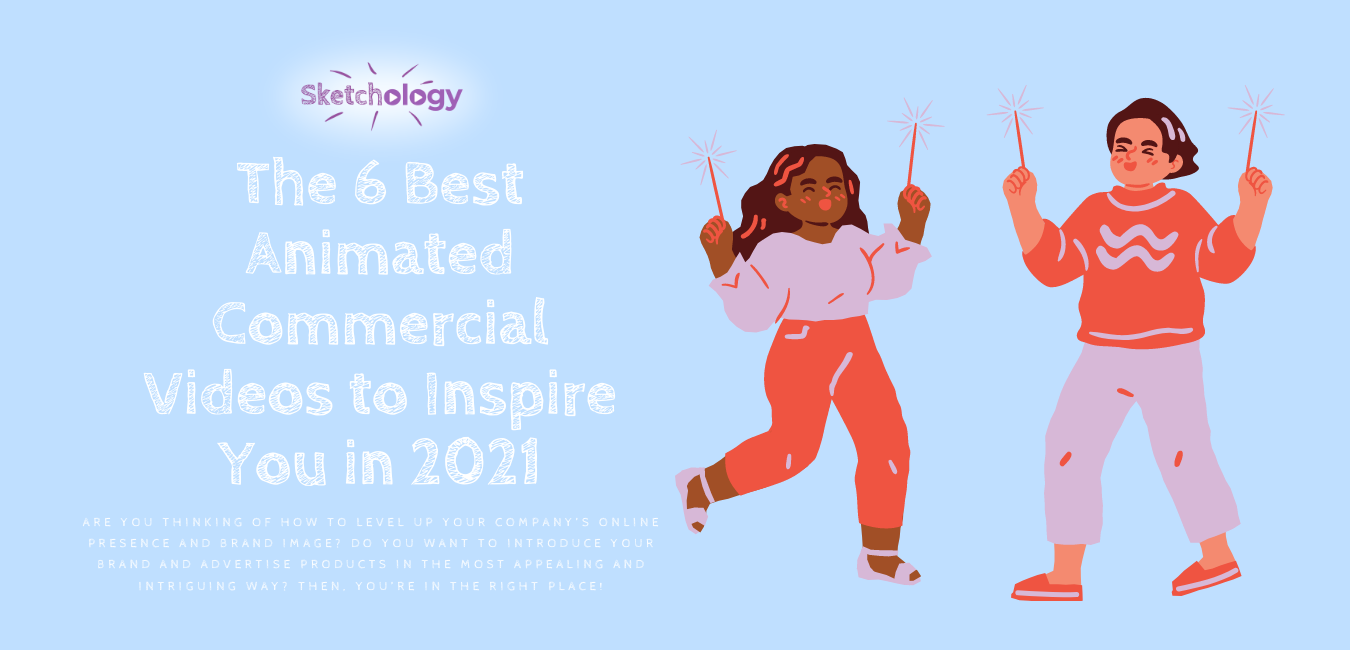 Animated Commercials 2021